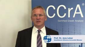 Prof. Dr. Jens Leker über die Qualifizierung zum CCrA - Certified Credit Analyst